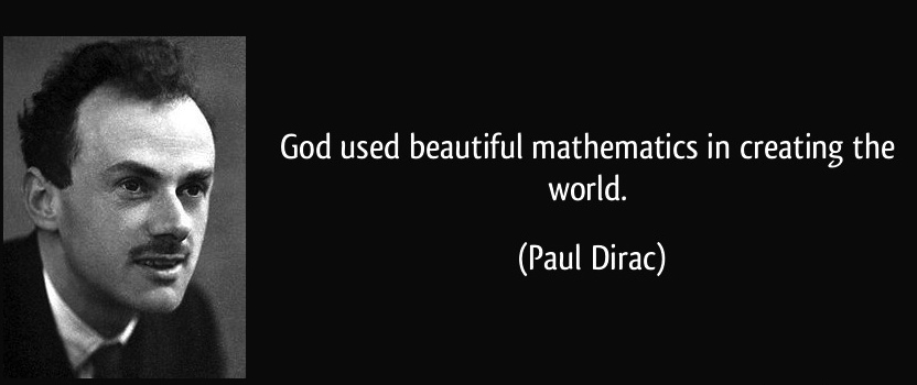quote-god-used-beautiful-mathematics-in-creating-the-world-paul-dirac-51354